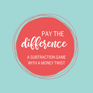 Pay the Difference subtraction money game
